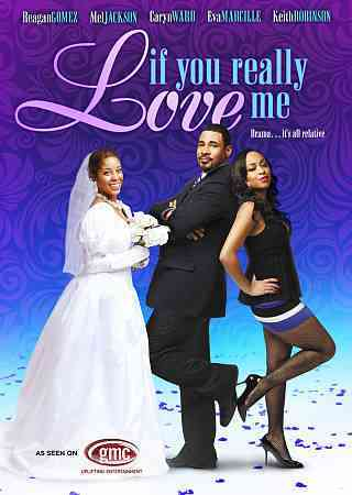 IF YOU REALLY LOVE ME BY GOMEZ-PRESTON,REAGA (DVD)