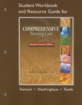 Comprehensive Nursing Care By Ramont, Roberta Pavy/ Niedringhaus, Dee