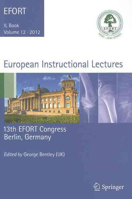 European Instructional Lectures By Bentley, George (EDT)